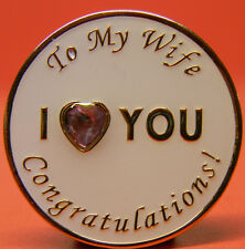 SOBRIETY  MEDALLION - CHIP - TO MY WIFE I LOVE YOU CONGRATULATIONS