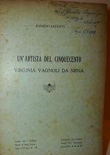 A. Saviotti: Un'artista del Cinquecento Virginia Vagnoli da Siena 1919 Lazzeri