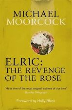 Moorcock, Michael, Elric: The Revenge of the Rose (Moorcocks Multiverse), Very G