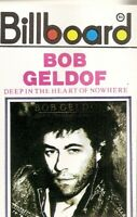 Bob Geldof.. Deep In The Heart Of Nowhere.. Import Cassette Tape