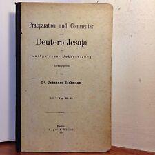 Praeparation und Commentar zum Deutero-Jesaja - Dr. Johannes Bachmann