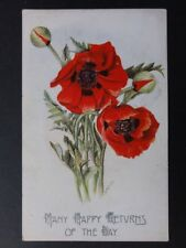 Poppies Postcard: Many Happy Returns of the Day by J.Salmon No.1363