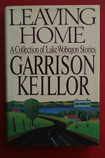 LEAVING HOME: COLLECTION OF LAKE WOBEGON STORIES Garrison Keaillor HC/DJ, 1987
