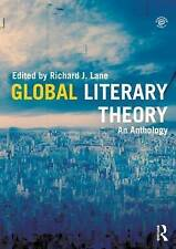 Global Literary Theory: An Anthology by