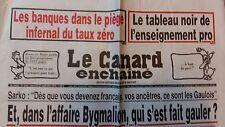 LE CANARD ENCHAINE N°5004 21 SEPTEMBRE 2016  BYGMALION: QUI S'EST FAIT AVOIR?