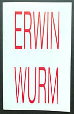 Erwin Wurm: exhibition booklet 1991 show at Jack Hanley Gallery