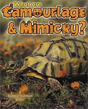 What Are Camouflage and Mimicry? What Is a Bat by Bobbie Kalman and Heather...