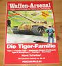 Fleischer, Wolfgang - Die Tiger-Familie (Waffen-Arsenal Highlight 5)