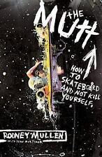 NEW - The Mutt: How to Skateboard and Not Kill Yourself