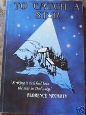 TO CATCH A STAR~Scandinavian F.McCarty~Creede,Stunner~1800s Colorado Mining Book