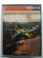 ROBERT JAMES WALLER.SLOW WALTZ IN CEDAR BEND.READ BY AUTHOR.4 TAPES,6 HRS.UNBRID