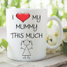 Funny Novelty Mug I Love Mummy This Much Father's Ceramic Tea Cup Gift WSDMUG55
