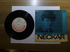 Old 45 RPM Record - Supraphon (Czech) 0 43 0482 - Vaclav Neckar - Pisen Pro Divk