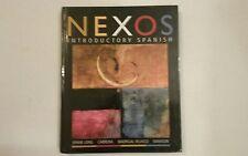 NEXOS : Introductory Spanish  (Hardcover 2005)