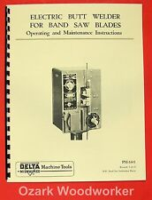 DELTA-Rockwell Band Saw Butt Welder Operator & Parts Manual 0250