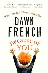 Because of You by Dawn French 🍁Fast Delivery🍁