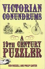 Victorian Conundrums: A 19th Century Puzzler by Ken Russell and Philip J. Carter