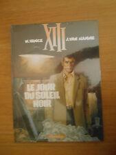 XIII . Le Jour du Soleil Noir / Vance, Van Hamme / Dargaud / Neuf sous blister