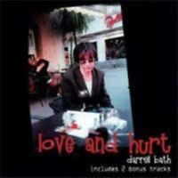 Darrell Bath - Love and Hurt (2010)  CD  NEW/SEALED  SPEEDYPOST