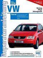 VW TOURAN ab 2003 Reparaturanleitung Reparaturbuch Reparatur/Handbuch Buch