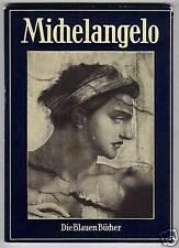 Michelangelo  (mit 100 Tafeln)   1956