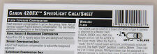 Canon 420EX - Photo Bert Cheat Sheet - Laminated Reference Guide - NEW 2005