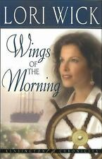 Wings of the Morning: By Lori Wick