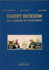 EO ZANON  VANDERHAEGHE HARRY DICKSON TIRAGE DE TÊTE LES 3 CERCLES DE L'ÉPOUVANTE