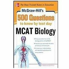 McGraw-Hill's 500 MCAT Biology Questions to Know by Test Day (McGraw-Hill's 500