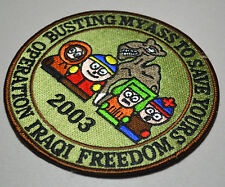 Original 2003 IRAQI FREEDOM OIF SOUTH PARK PATCH: Busting My Ass to Save Yours
