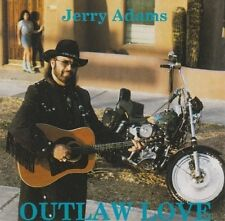Jerry Adams Outlaw Love