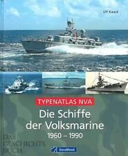 Kaack: Die Schiffe der Volksmarine - Typenatlas NVA Handbuch/Marine/Modellbau