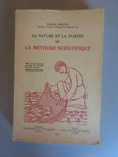 LA NATURE ET LA PORTÉE DE LA MÉTHODE SCIENTIFIQUE Émile Simard (Un. Laval 1958