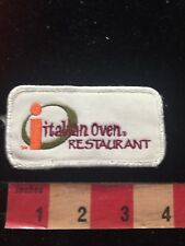 Vintage ITALIAN OVEN RESTAURANT Advertising Patch S81H
