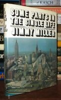 Miller, Jimmy SOME PARTS IN THE SINGLE LIFE  1st Edition 1st Printing