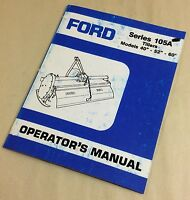 """FORD SERIES 105A TILLERS MODELS 40""""-52""""-60"""" OPERATORS OWNERS MANUAL OPERATION"""