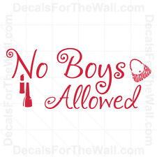 No Boys Allowed Girl Wall Decal Vinyl Art Sticker Quote Decor Saying K53