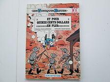 TUNIQUES BLEUES T3 1982 TBE ET POUR QUINZE CENTS DOLLARS EN PLUS BROCHE