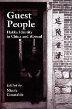 Guest People: Hakka Identity in China and Abroad: By Nicole Constable