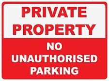 (3 X SIGNS) PRIVATE PROPERTY NO UNAUTHORISED PARKING - 300 X 200MM - CORFLUTE