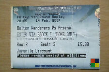 2007 FA Cup 4th RD REPLAY Ticket- BOLTON WANDERERS v ARSENAL, 14 February