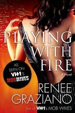 Playing With Fire - Graziano, Renee 9780765376190