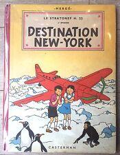 HERGE JO ZETTE JOCKO Re 1953 B8 DESTINATION NEW YORK BE+
