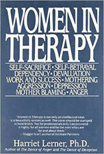 Women In Therapy: Self-Sacrifice / Self-Betrayal / Dependency / Devaluation / Wo