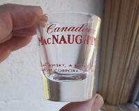 CANADIAN MACNAUGHTON WHISKEY ADVERTISING SHOT GLASS SCHENLEY NEW YORK