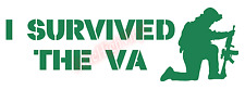 I Survived The VA Vinyl Decal Window Sticker Car Funny Humor