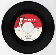 DOO WOP 45 CHICK CARBO IN THE NIGHT ON INSTANT  STRONG VG  ORIGINAL