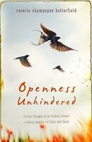 Openness Unhindered : Further Thoughts of an Unlikely Convert on Sexual Identity