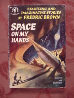 RARE SPACE on my HANDS by FREDRIC BROWN 1952 Paperback Bantam FIRST PRINTING
