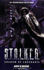 S.T.A.L.K.E.R. - Shadow of Chernobyl Bd. 2: Inferno (Der...   Buch   Zustand gut